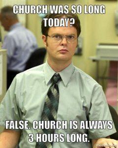 Church was Long