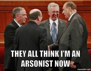 They think I'm an Arsonist