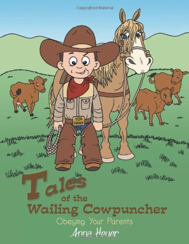 Tales of the Wailing Cowpuncher