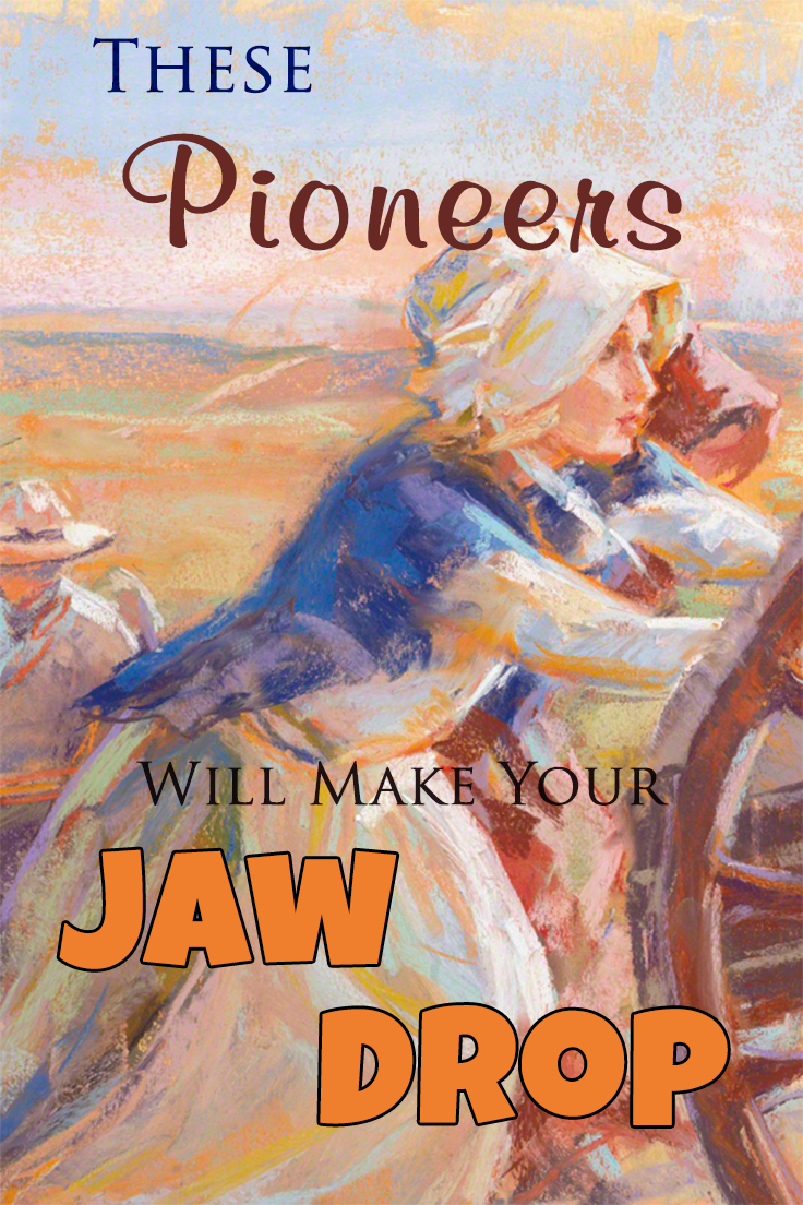 These Pioneers Will Make Your Jaw Drop