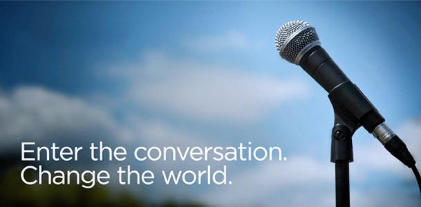 Enter the Conversation, Change the World