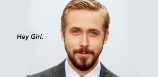 Ryan Gosling, Hey girl