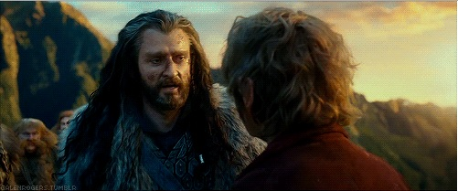 Thorin telling Bilbo that he was wrong to judge him a lesser man