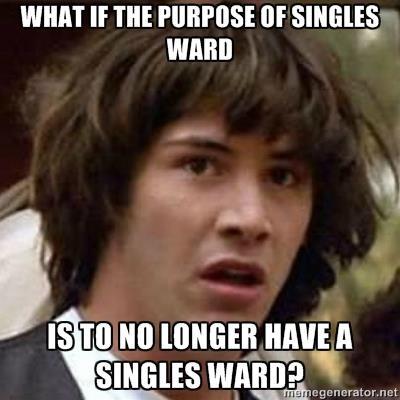 Singles ward meme
