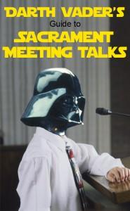 Darth Vader Sacrament Meeting Talk Pinterest