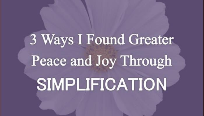 Peace and joy through simplification