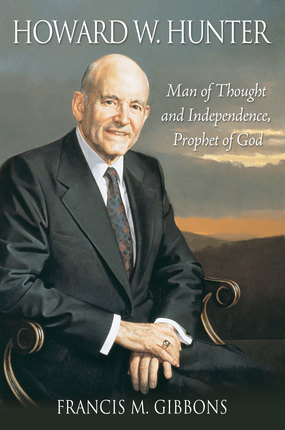 Howard W Hunter Man of God
