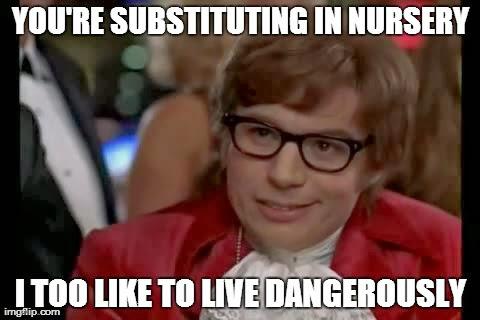 Substituting in Nursery