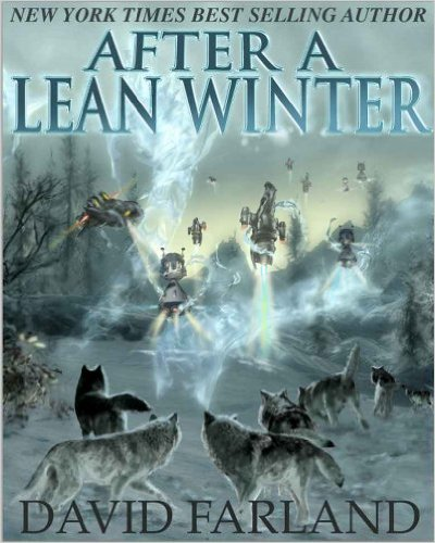 After a Lean Winter by Runelords author David Farland (Dave Wolverton)