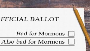bad for Mormons ballot