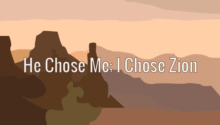He Chose Me, I Chose Zion title