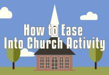 Ease Into Church Activity