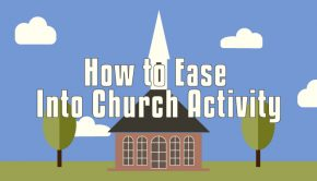 Ease Into Church Activity