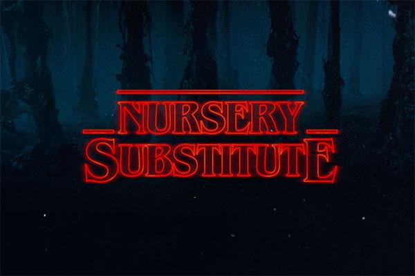 Nursery Substitute