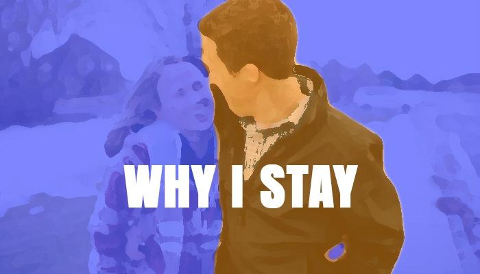 Why I Stay