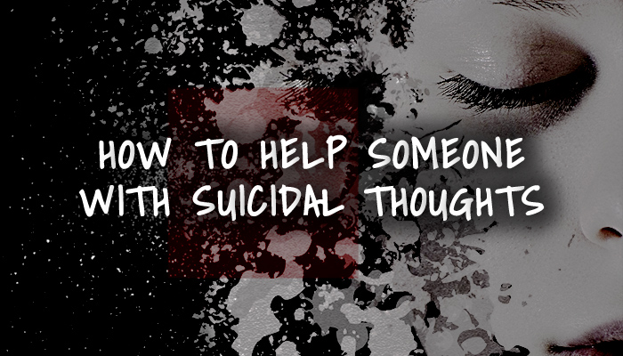 how to help someone with suicidal depression