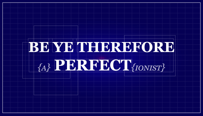 Perfectionist title graphic