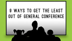 9 ways to get the least out of general conference
