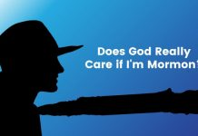Does God Really Care if I'm Mormon Title graphic
