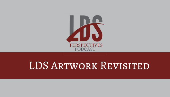 LDS Perspectives Artwork revisited title graphic