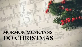 Mormon Musicians Do Christmas title graphic
