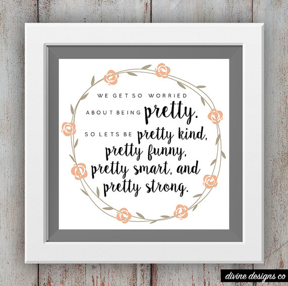 pretty kind printable