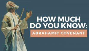 abrahamic covenant quiz title graphic