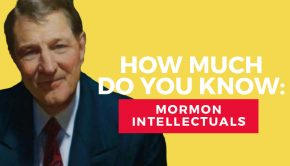 Mormon intellectuals quiz title graphic