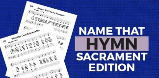 Name that Hymn Sacrament Edition Quiz title image