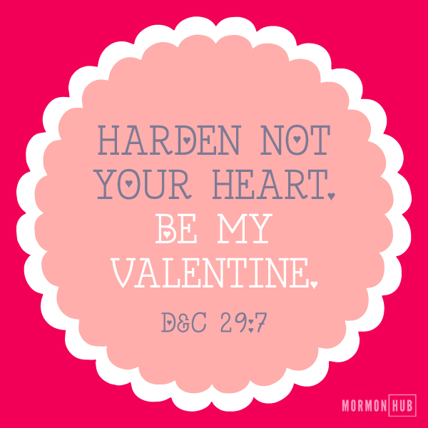 Harden not your heart valentine