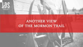 lds perspectives mormon trail title graphic