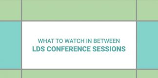 What to Watch Between LDS conference sessions title graphic