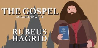 The Gospel according to Rubeus Hagrid