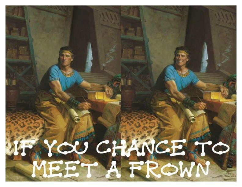 Mormon art If you chance to meet a frown