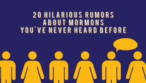 "Text ""20 hilarious rumors about Mormons you've never heard before"" with purple background and graphics of people below."