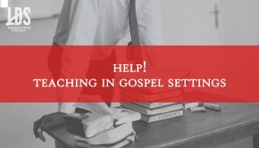 Teaching in Gospel Settings LDS Perspectives title graphic
