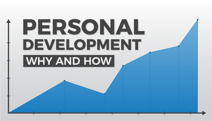 Personal Development Why and How