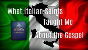What Italian Saints Taught Me About The Gospel