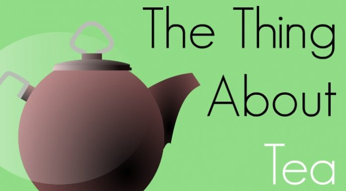 The Thing About Tea