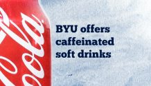Coca-Cola can with title BYU offers caffeinated soft drinks