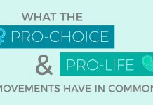 What the pro-choice and pro-life movements have in common