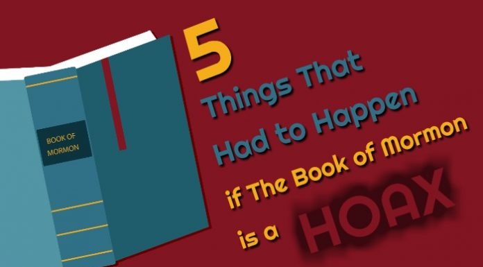 5 Things That Had to Happen if The Book of Mormon is a Hoax title image