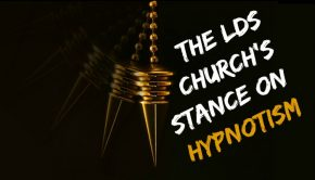 "Title image: ""The LDS Church's Stance on Hypnotism"""