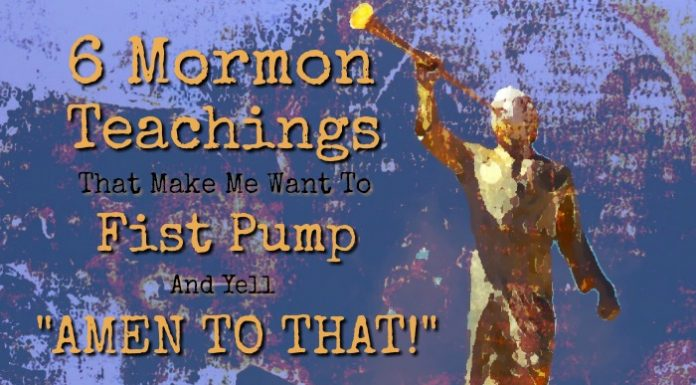 "Angel Moroni next to ""6 Mormon Teachings That Make Me Want To Fist Pump And Yell ""Amen To That!"""