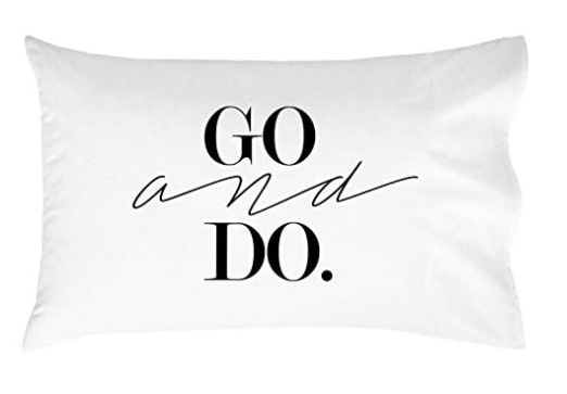 "AmazonSmile pillow that says ""Go and do."""