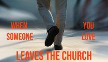 Loved One Leaves Mormon Church feet walking away