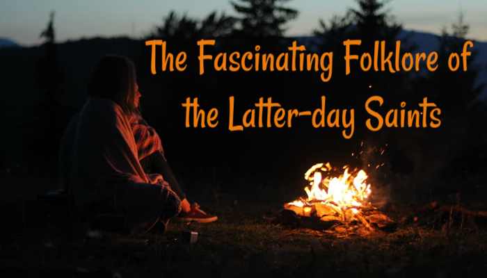 Mormon Folklore telling stories by the campfire