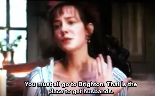 "Lydia saying, ""You must all go to Brighton. That is the place to get husbands."""