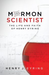Mormon Scientist Henry Eyring