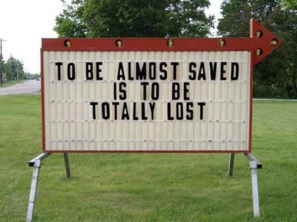 almost saved church sign